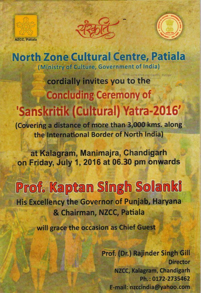 NZCC - Invite - Concluding Ceremony of 'Sanskritik (Cultural) Yatra-2016' at Kalagram, Chandigarh on July 1, 2016