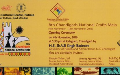 Invite – '8th Chandigarh National Crafts Mela' at Kalagram, Chandigarh from November 4 to 13, 2016.