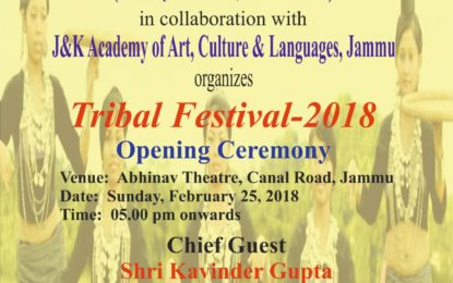 Tribal Festival -2018 from February 25 to 28, 2018 at Jammu