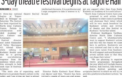 "Press Clippings(25/03/2018):- Play ""Platform no. 8"" staged on 24/03/2018 at Tagore Hall, Srinagar during 3 day National Theatre Festival organised by NZCC."