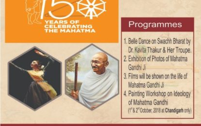 Celebration of 150th Birth Anniversary of Mahatma Gandhi ji on 2nd October, 2018.